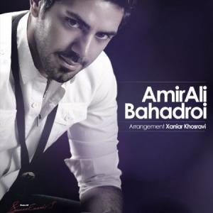 آهنگ نگران نباش از امیر علی بهادری